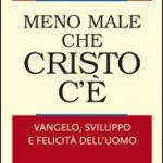 """Presentazione del libro di Padre Gheddo """"Meno male che Cristo c'è"""""""