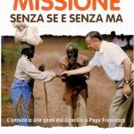 Magister: l'ultima opera di Padre Gheddo – Recensione di Missione senza se e senza ma