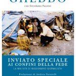 Missionario-giornalista agli estremi confini della fede – Padre Gheddo sul Blog