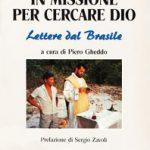 In missione per cercare Dio (libro di Piero Gheddo)