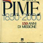 150 Anni di Missione (libro di Piero Gheddo)